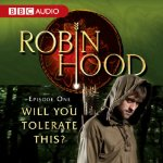 Robin Hood Will You Tolerate This